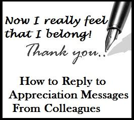Appreciation Messages and Letters! : Reply to Appreciation