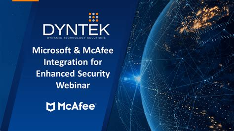 Microsoft + McAfee Integration for Enhanced Security in