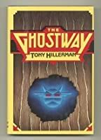 The Ghostway (Leaphorn & Chee, #6) by Tony Hillerman