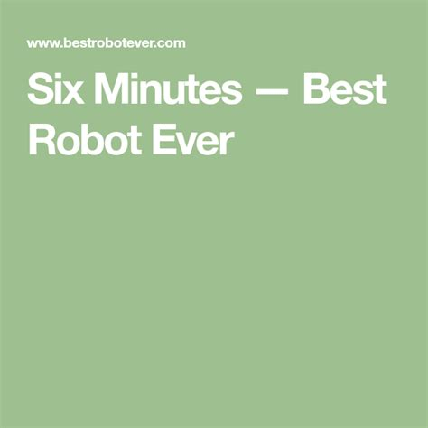 Six Minutes — Best Robot Ever   5th grade reading